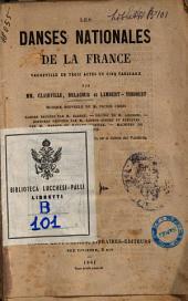 Les danses nationales de la France vaudeville en trois actes et cinq tableaux par MM. Clairville, Delacour et Lambert-Thiboust