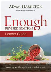 Enough Leader Guide Revised Edition Book PDF