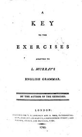 A Key to the Exercises Adapted to L. Murray's English Grammar