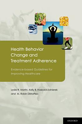 Health Behavior Change and Treatment Adherence