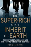 The Super Rich Shall Inherit the Earth PDF