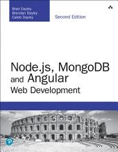 Node.js, MongoDB and Angular Web Development: The definitive guide to using the MEAN stack to build web applications, Edition 2