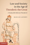 Law and Society in the Age of Theoderic the Great