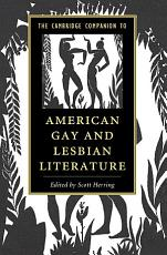 The Cambridge Companion to American Gay and Lesbian Literature PDF