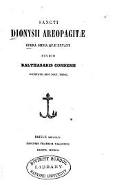 Sancti Dionysii Areopagitæ opera omnia quæ extant