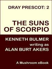 Suns of Scorpio: Dray Prescot #2