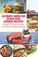 Ultimate Hamilton Beach Rice Cooker Recipes