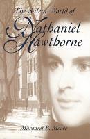 The Salem World of Nathaniel Hawthorne PDF