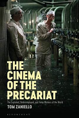The Cinema of the Precariat PDF