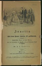 Zanetta oder Mit dem Feuer spielen ist gefährlich: komische Oper in drei Acten