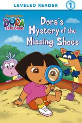 Dora's Mystery of the Missing Shoes (Dora the Explorer)