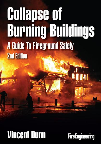 Collapse of Burning Buildings  2nd Edition