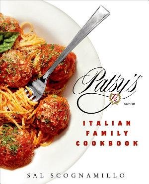 Patsy s Italian Family Cookbook PDF