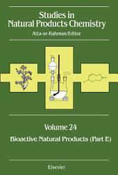 Bioactive Natural Products (Part E): Volume 24