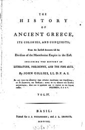 The History Of Ancient Greece, Its Colonies, And Conquests; From the Earliest Accounts Till the Division of the Macedonian Empire in the East: Including The History Of Literature, Philosophy, And The Fine Arts. 4