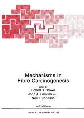 Mechanisms in Fibre Carcinogenesis