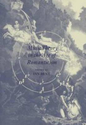 Music Theory in the Age of Romanticism PDF