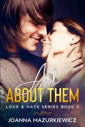 All About Them (Love & Hate Series #2.5)
