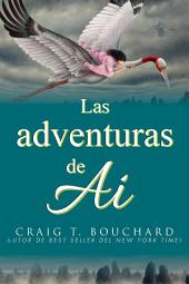 Las adventuras de Ai: The Adventures of Ai