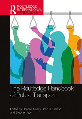 The Routledge Handbook of Public Transport