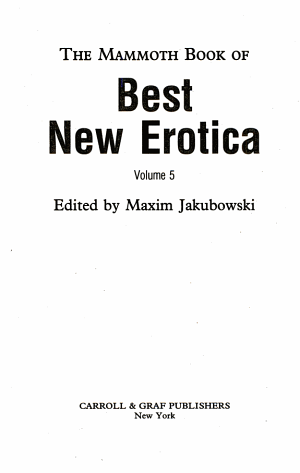The Mammoth Book of Best New Erotica Vol. 5