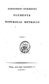 Godofredi Hermanni Elementa doctrinae metricae