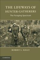 The Lifeways of Hunter Gatherers PDF