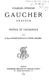 Charles-Étienne Gaucher : graveur: notice et catalogue