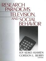 Research Paradigms  Television  and Social Behaviour PDF