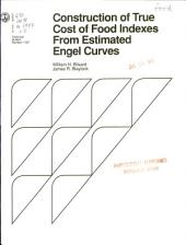 Construction of true cost of food indexes from estimated Engel curves