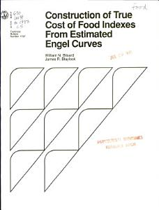 Construction of True Cost of Food Indexes from Estimated Engel Curves Book