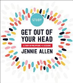 Get Out Of Your Head Study Guide