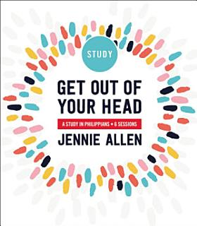 Get Out of Your Head Study Guide Book