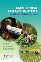 Agricultural Research in Africa PDF