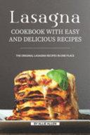 Lasagna Cookbook with Easy and Delicious Recipes PDF