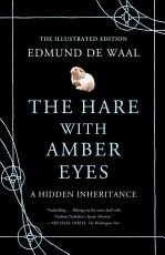 The Hare with Amber Eyes (Illustrated Edition)