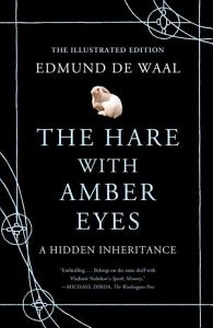 The Hare with Amber Eyes  Illustrated Edition  Book