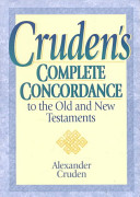 Cruden s Complete Concordance to the Old and New Testaments PDF