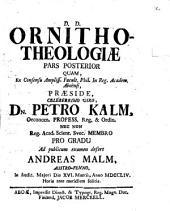 Diss. acad. ornitho-theologiae partem posteriorem exhibens
