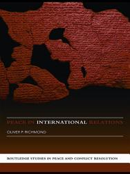 Peace In International Relations Book PDF