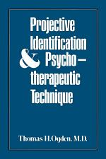 Projective Identification and Psychotherapeutic Technique