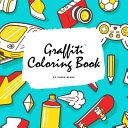 Graffiti Street Art Coloring Book for Children  8 5x8 5 Coloring Book   Activity Book