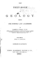 New Text-book of Geology: Designed for Schools and Academies