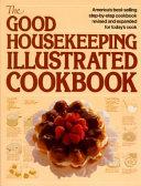 The Good Housekeeping Illustrated Cookbook PDF