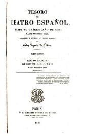 Teatro escogido desde el siglo XVII hasta nuestros días: Volumen 2