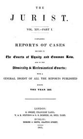 The Jurist ...: Volume 14, Part 1
