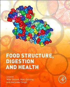 Food Structures  Digestion and Health