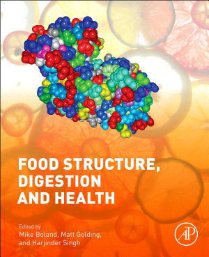 Food Structures  Digestion and Health PDF
