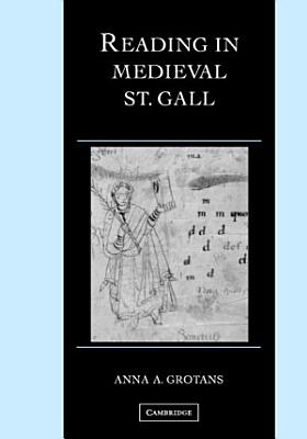 Reading in Medieval St  Gall PDF