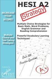 HESI Strategy!: Winning Multiple Choice Strategies for the Health Occupation Aptitude Exam
